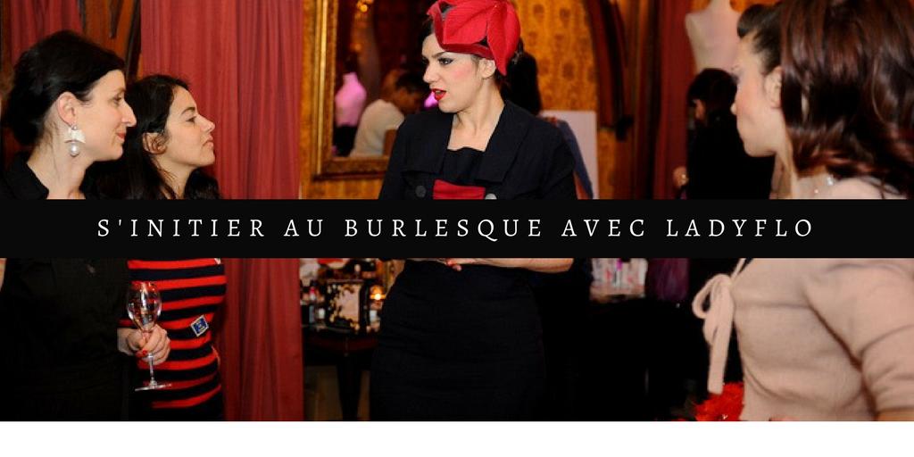 Suivre un atelier burlesque avec Lady Flo