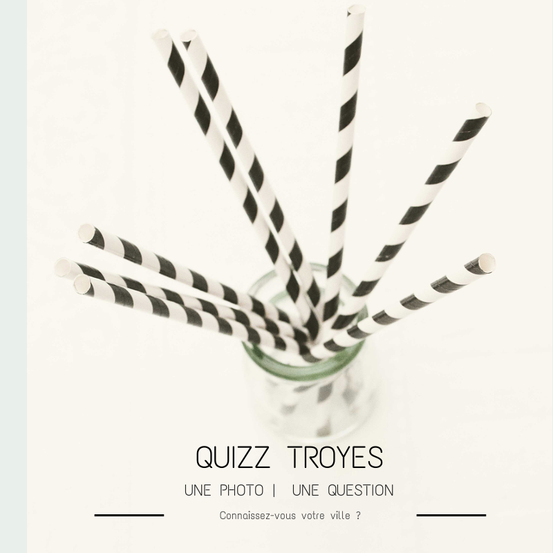 Quizz Troyes n°1
