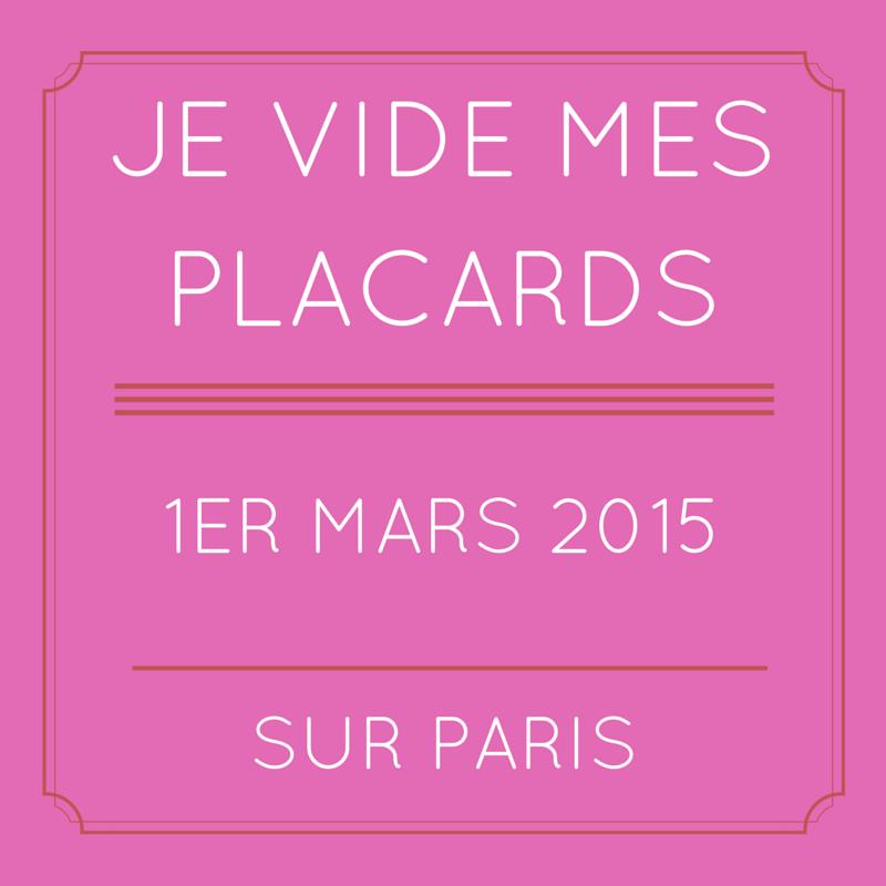 Mon vide dressing sur Paris : 1er mars 2015