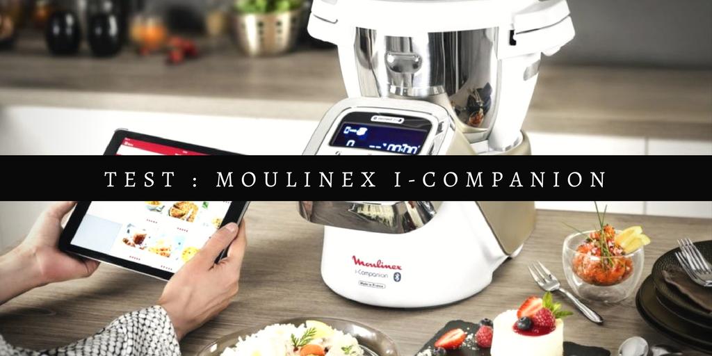 j 39 ai test le nouveau robot de cuisine connect moulinex i companion the c linette. Black Bedroom Furniture Sets. Home Design Ideas