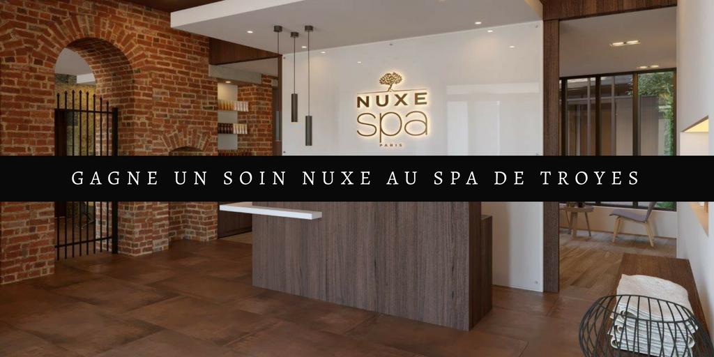 Concours : un soin Nuxe à gagner dans le spa de Troyes