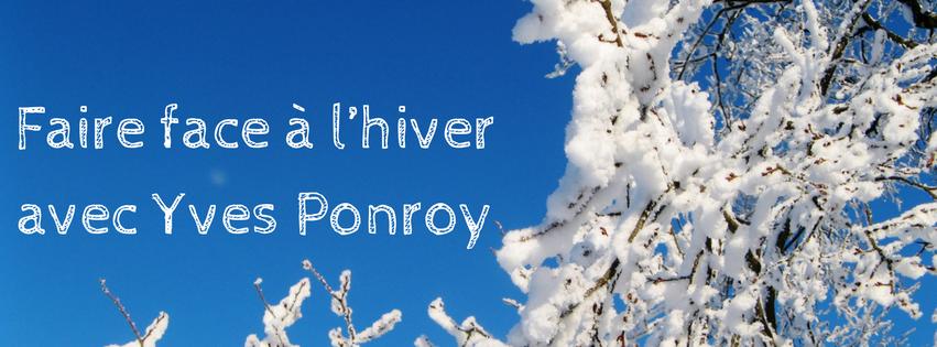 Faire face à l'hiver avec Yves Ponroy : renforcement immunitaire et vitalité