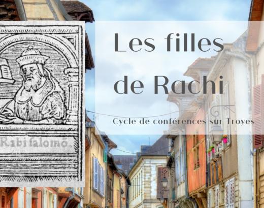 Conférence et à ateliers à Troyes : les filles de Rachi
